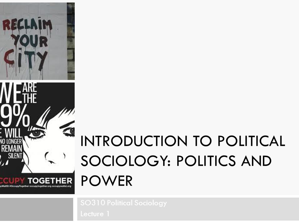 Introduction to Political Sociology: Politics and Power