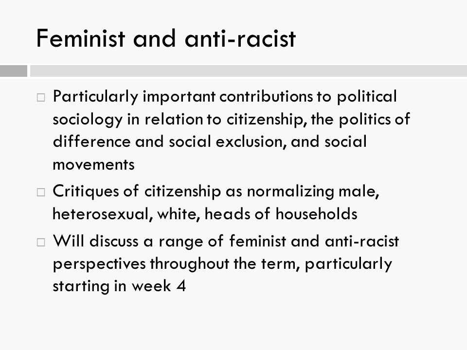 Feminist and anti-racist