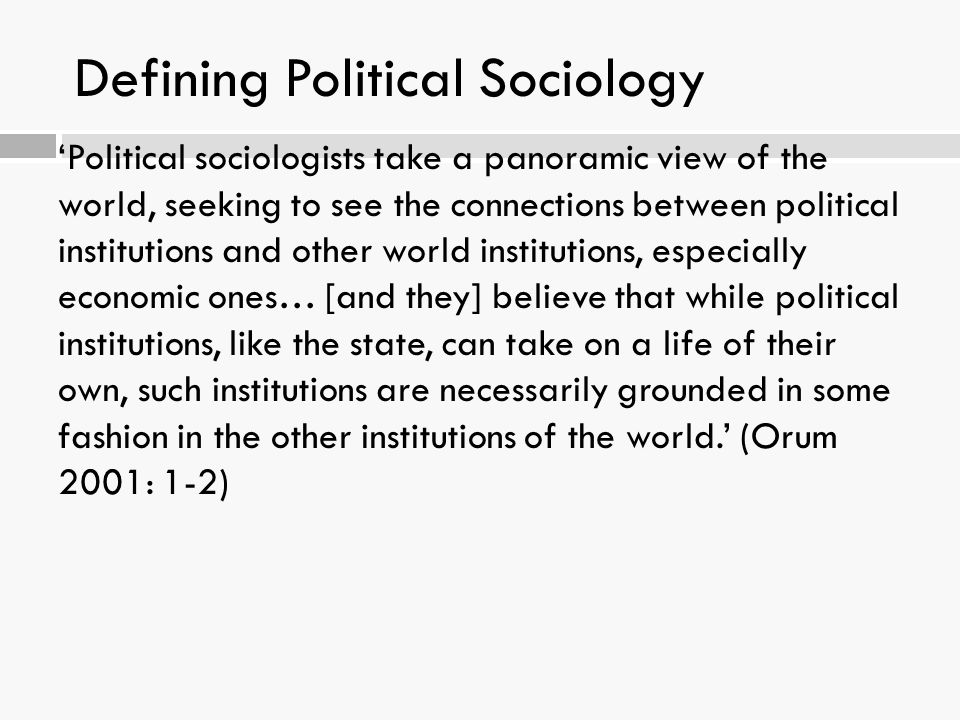 Defining Political Sociology