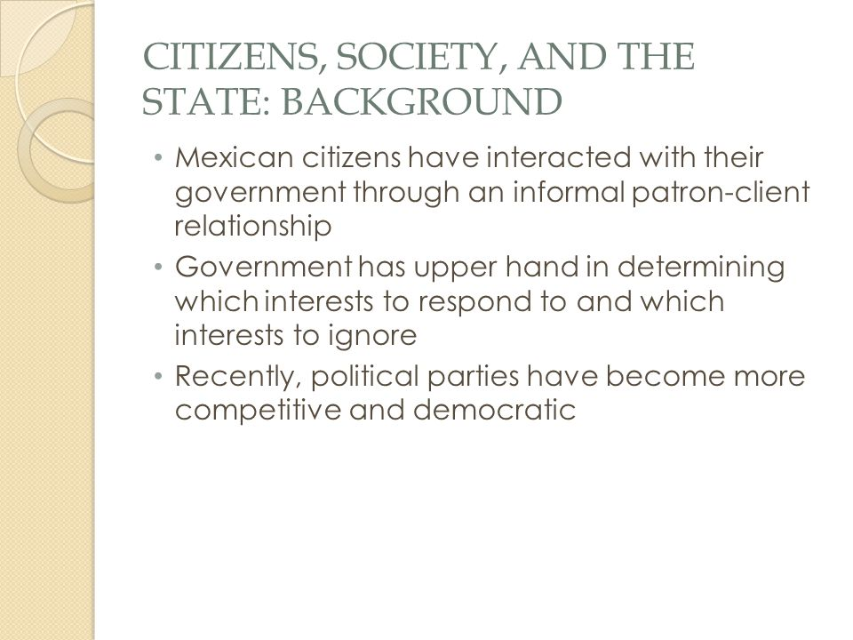 CITIZENS, SOCIETY, and the State: BACKGROUND