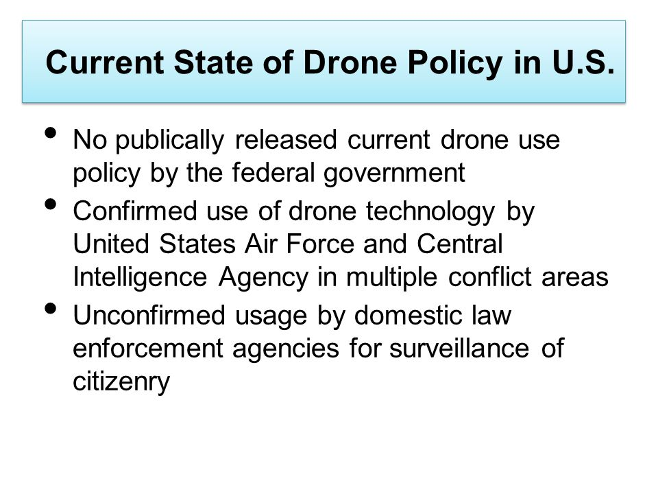 Current State of Drone Policy in U.S.