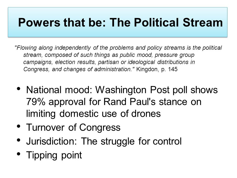 Powers that be: The Political Stream