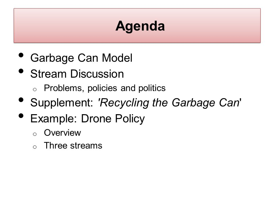 Agenda Garbage Can Model Stream Discussion