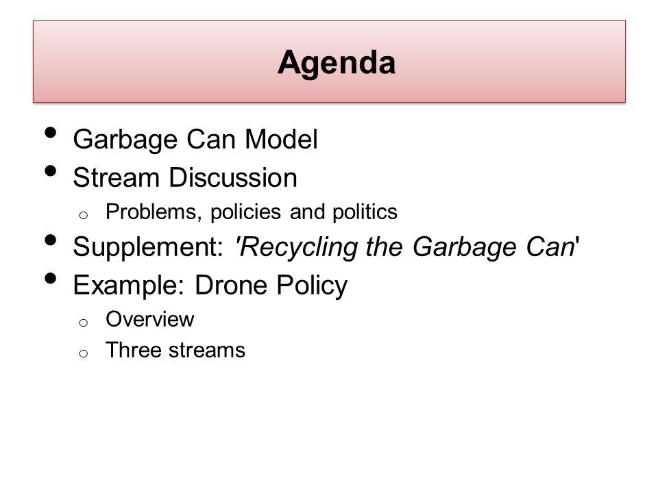 Agenda Garbage Can Model Stream Discussion