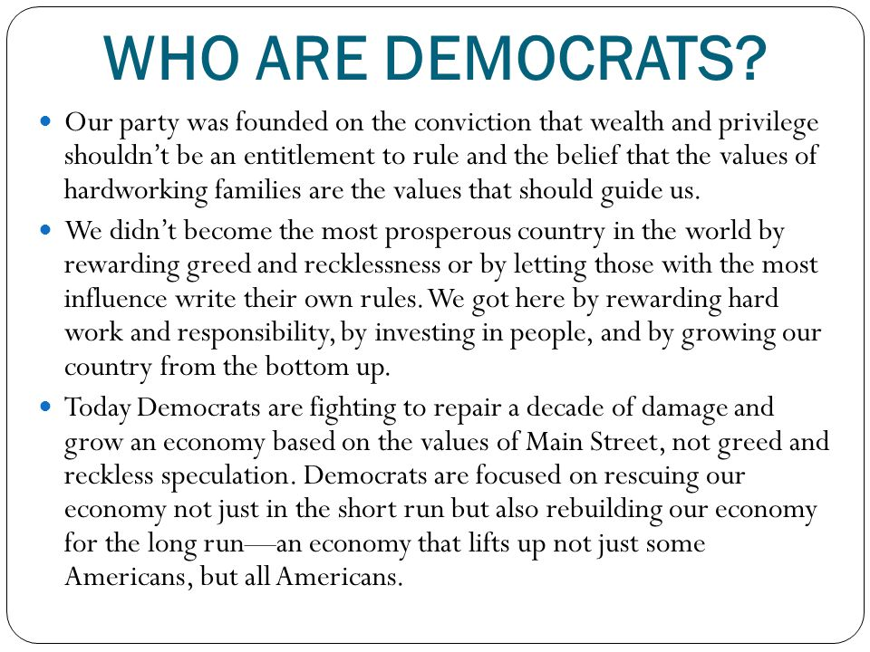 WHO ARE DEMOCRATS