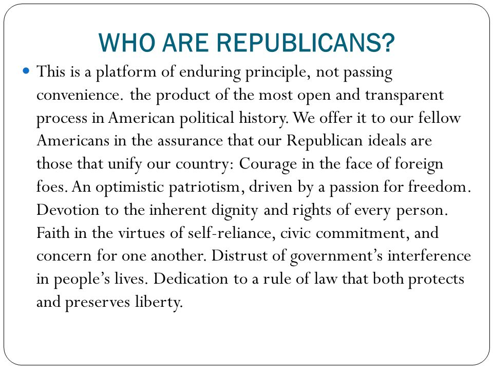 WHO ARE REPUBLICANS
