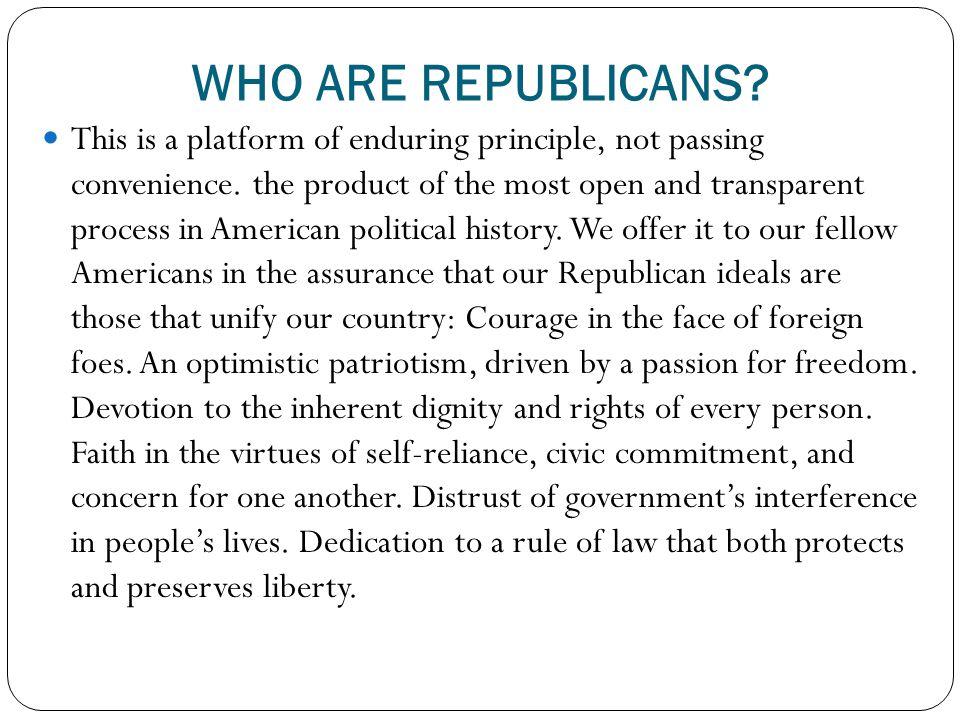 WHO ARE REPUBLICANS
