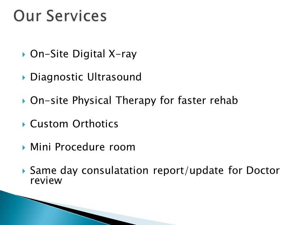 Our Services On-Site Digital X-ray Diagnostic Ultrasound