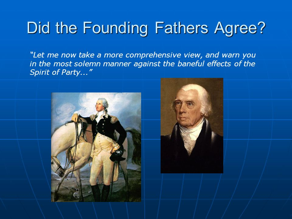 Did the Founding Fathers Agree