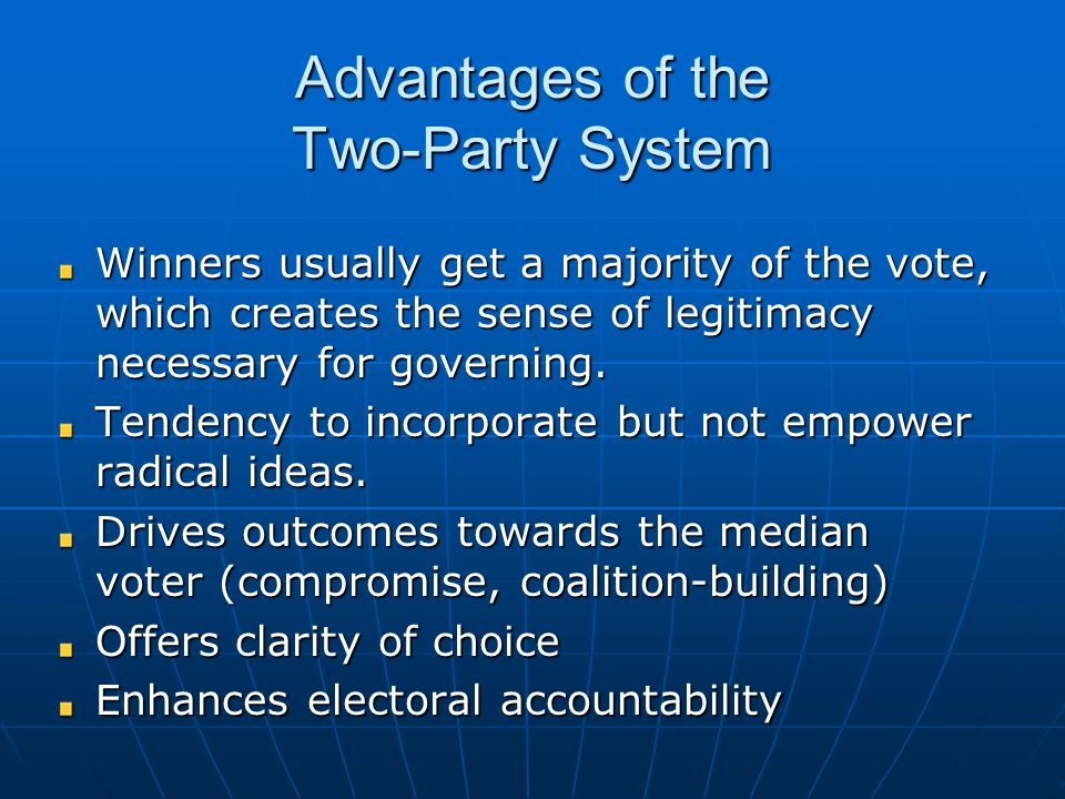 Advantages of the Two-Party System