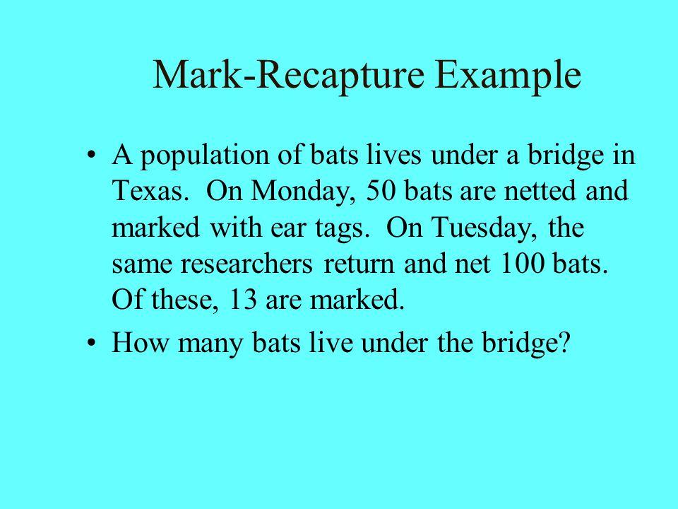Mark-Recapture Example
