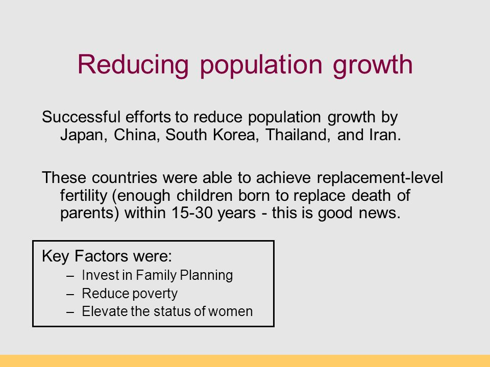 Reducing population growth