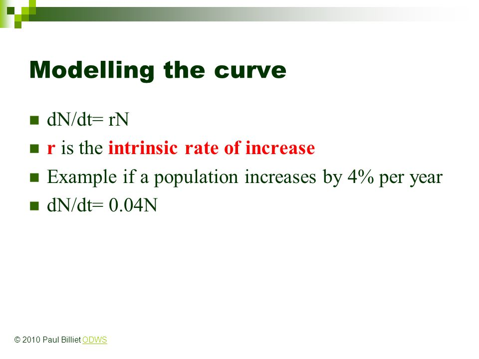 Modelling the curve dN/dt= rN r is the intrinsic rate of increase