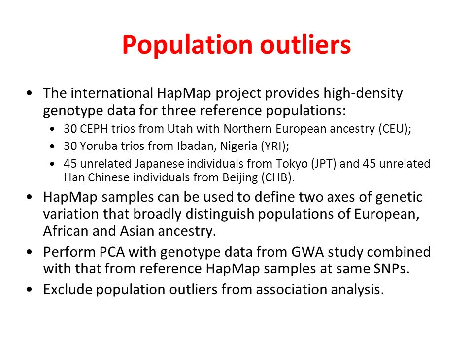 Population outliers The international HapMap project provides high-density genotype data for three reference populations:
