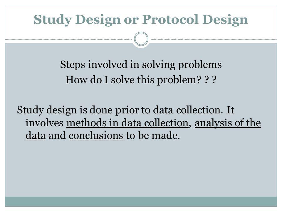 Study Design or Protocol Design