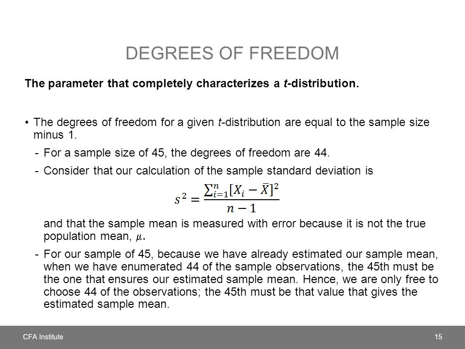 Degrees of freedom The parameter that completely characterizes a t-distribution.