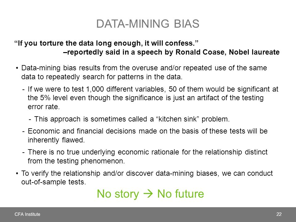 Data-mining bias No story  No future