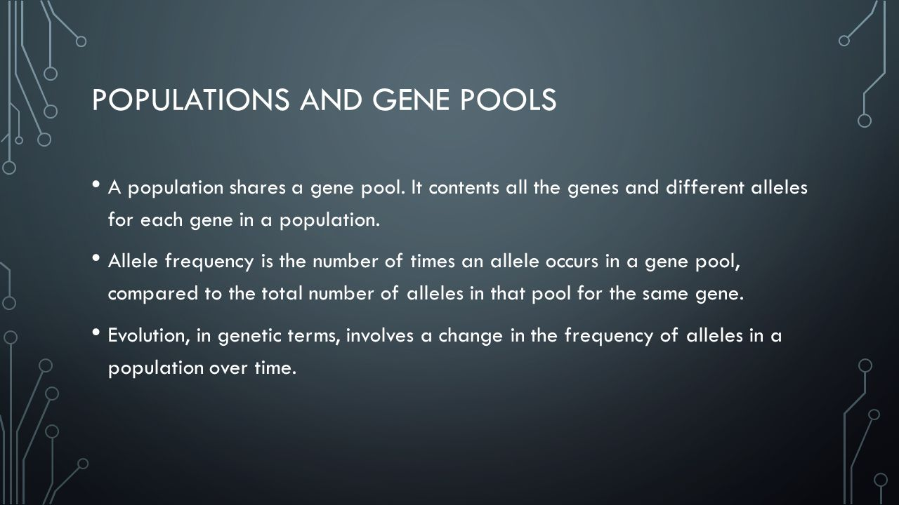 Populations and gene pools