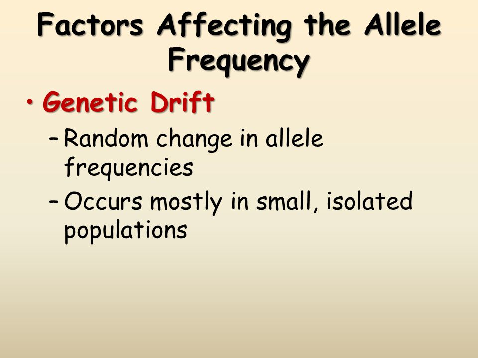 Factors Affecting the Allele Frequency