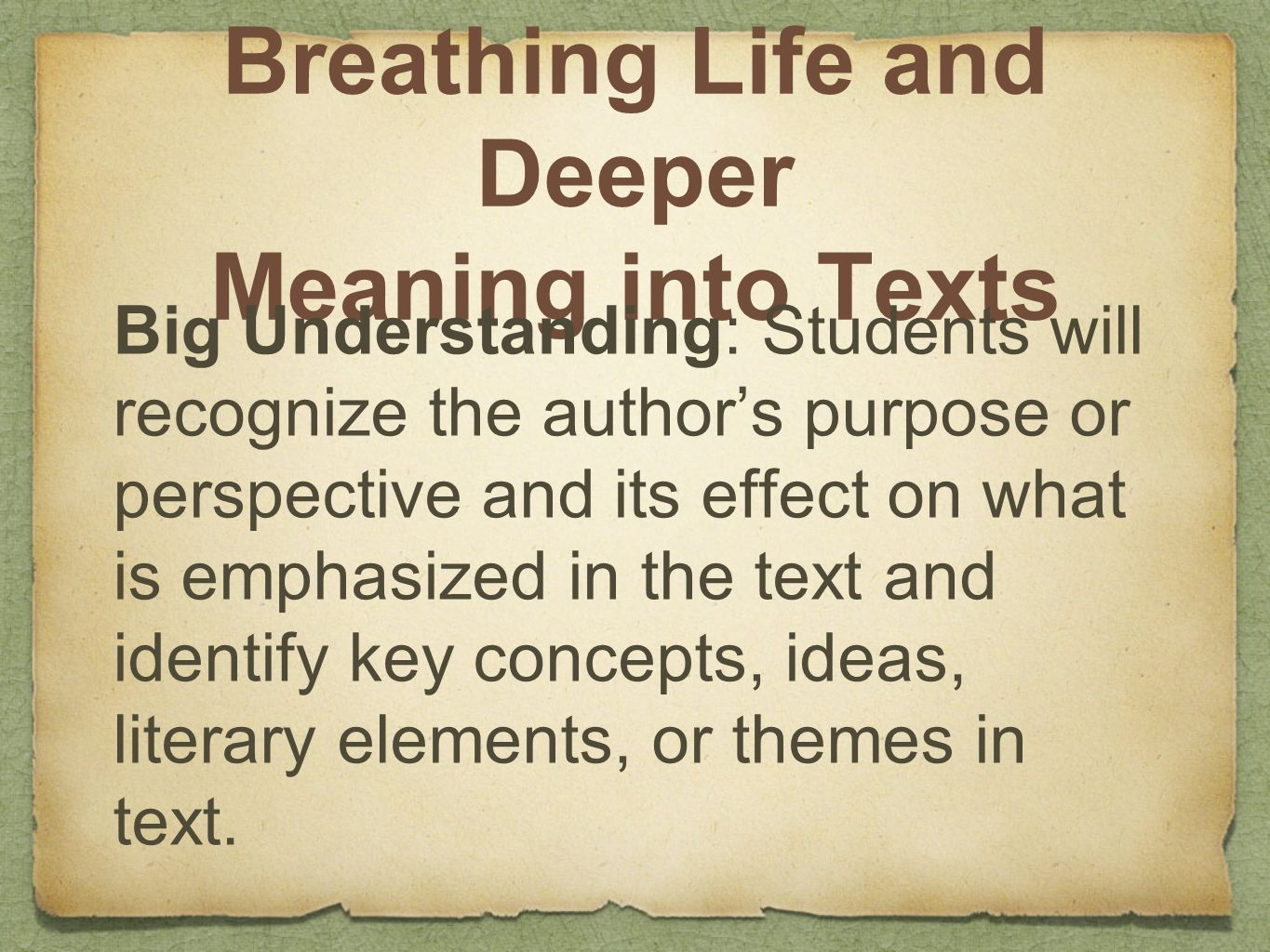 Breathing Life and Deeper Meaning into Texts