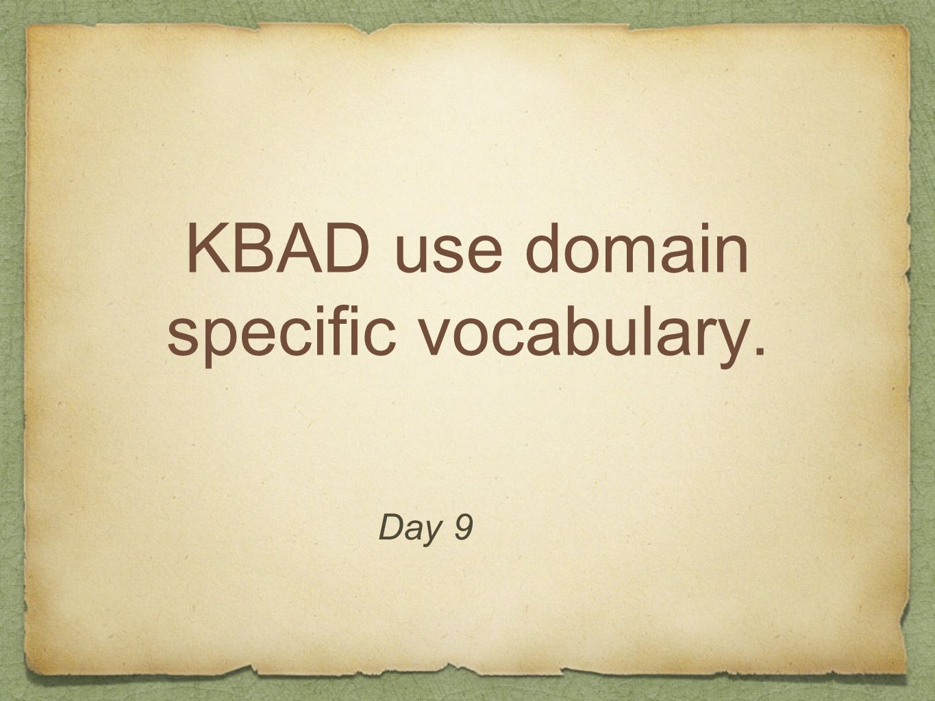 KBAD use domain specific vocabulary.