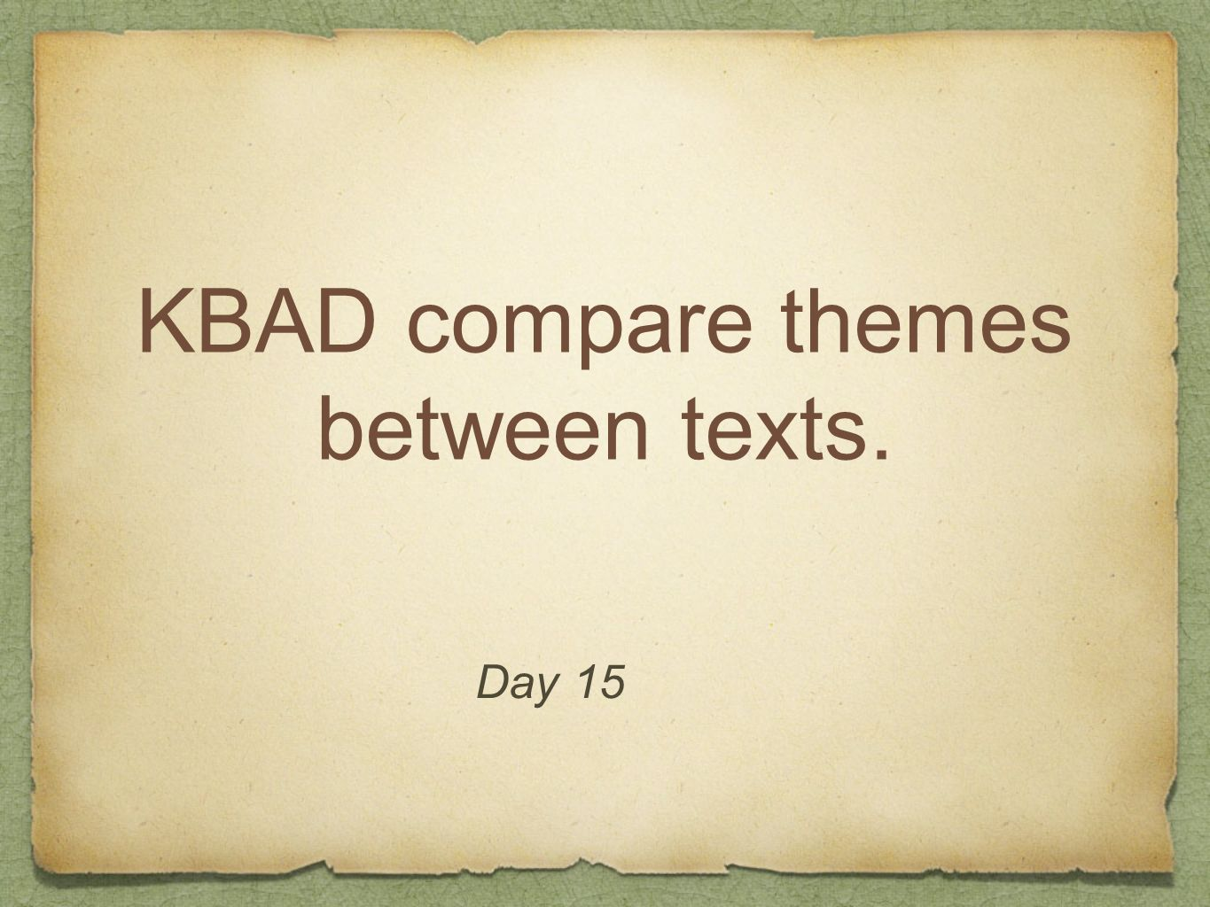 KBAD compare themes between texts.