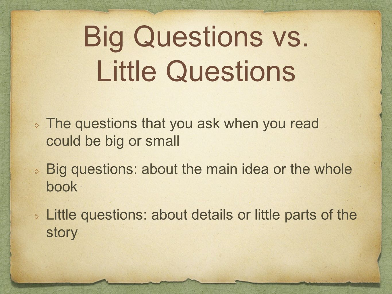Big Questions vs. Little Questions