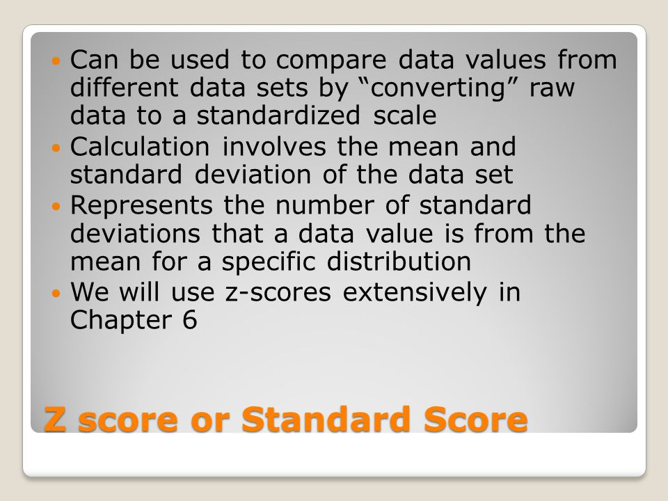 Z score or Standard Score