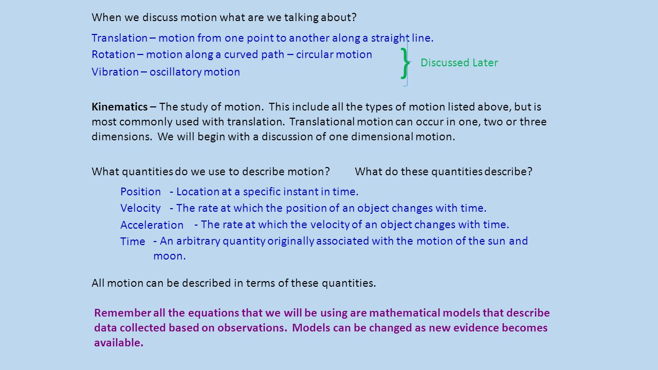 } When we discuss motion what are we talking about