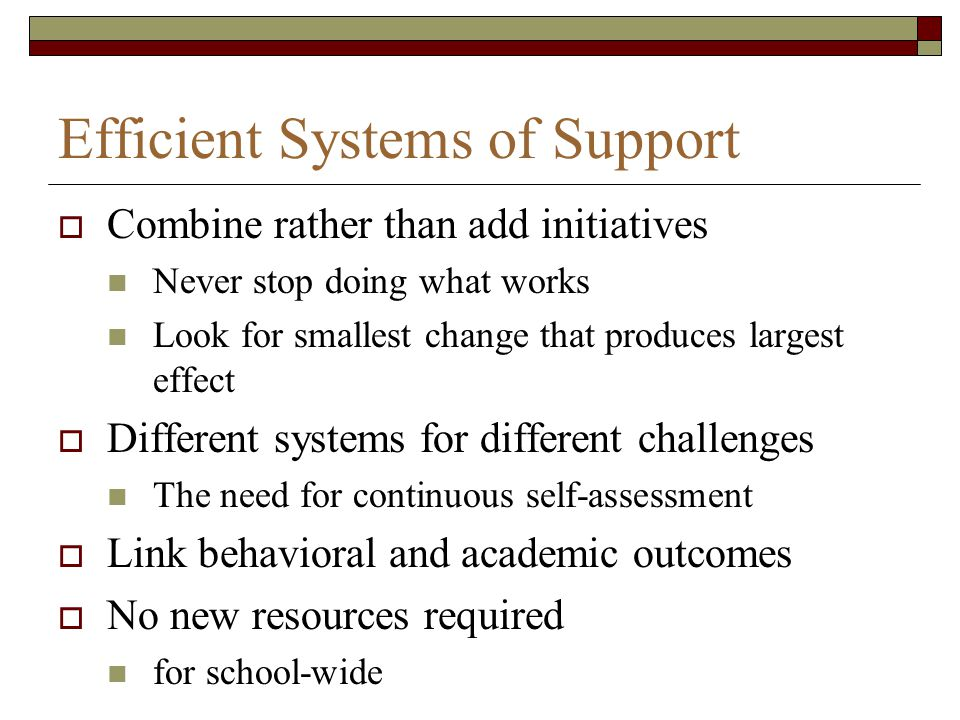 Efficient Systems of Support