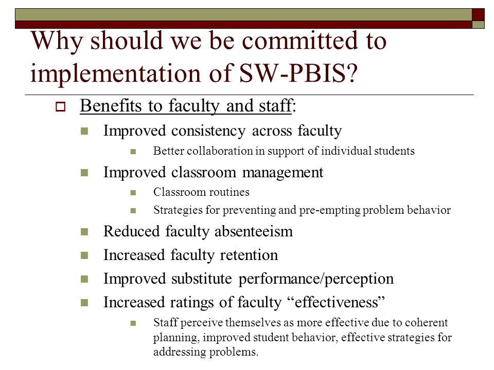 Why should we be committed to implementation of SW-PBIS