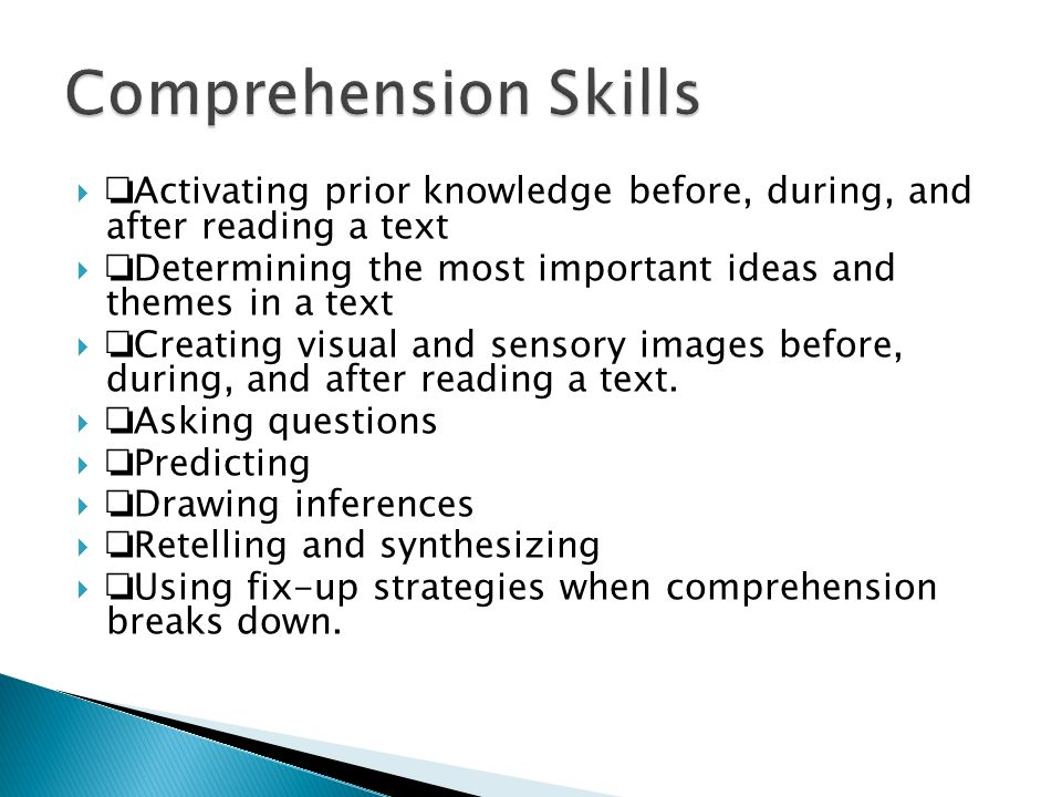 Comprehension Skills ❏Activating prior knowledge before, during, and after reading a text.