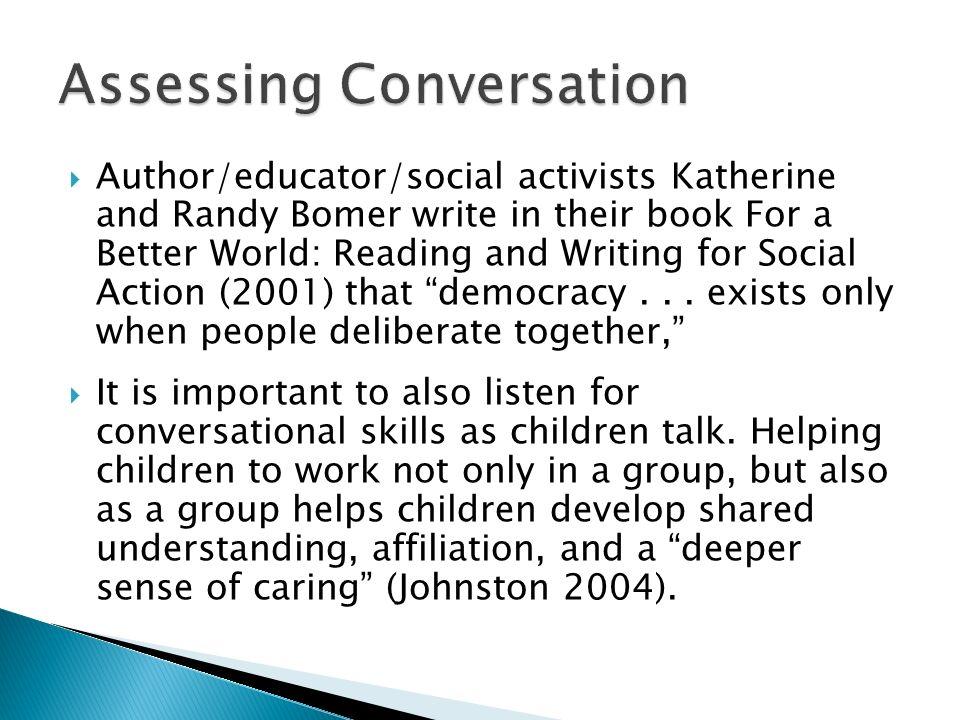 Assessing Conversation