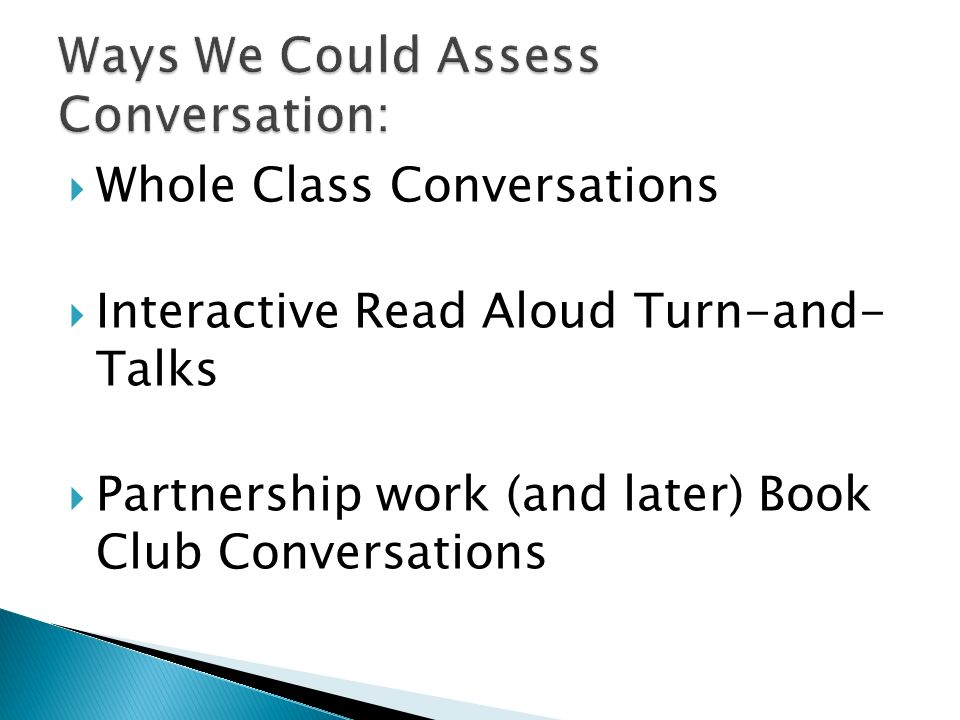 Ways We Could Assess Conversation: