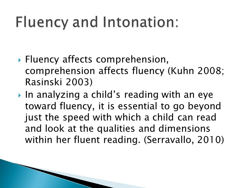 Fluency and Intonation: