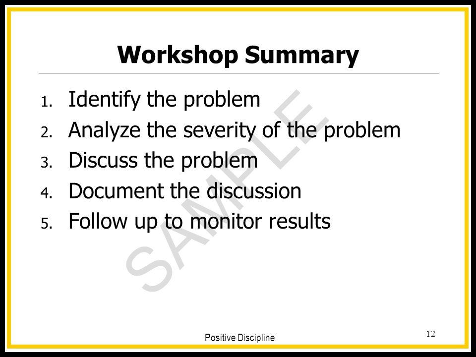 Workshop Summary Identify the problem