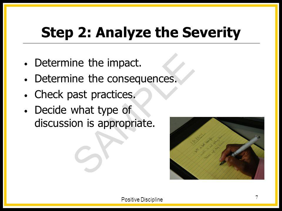 Step 2: Analyze the Severity