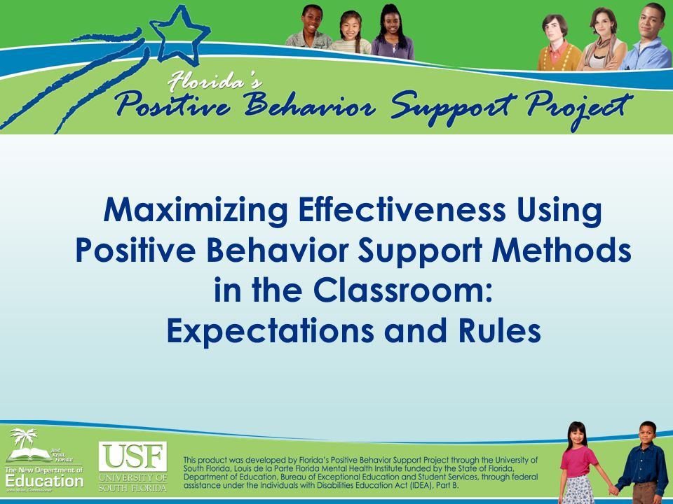 Maximizing Effectiveness Using Positive Behavior Support Methods in the Classroom: Expectations and Rules