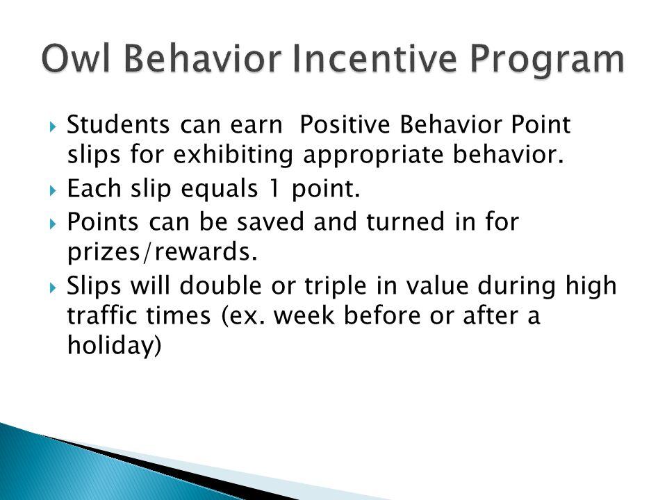 Owl Behavior Incentive Program
