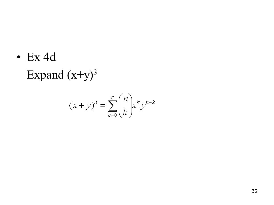 Ex 4d Expand (x+y)3