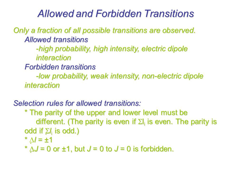 Allowed and Forbidden Transitions