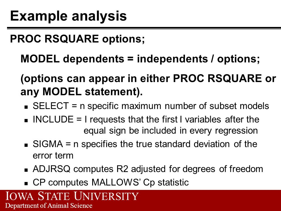 Example analysis PROC RSQUARE options;