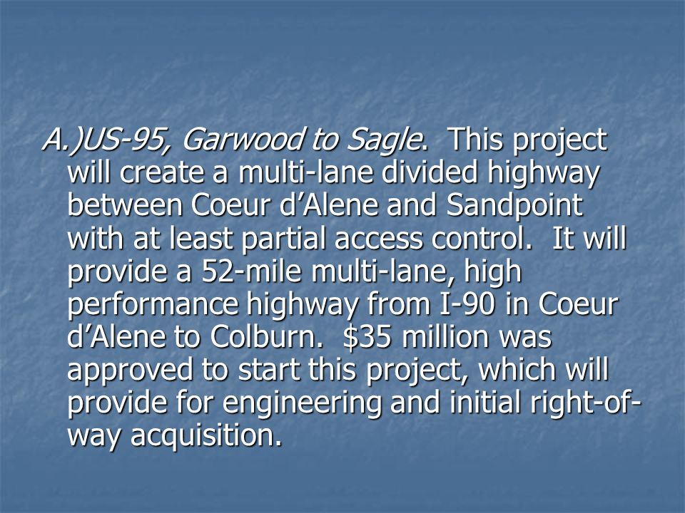 A.)US-95, Garwood to Sagle.