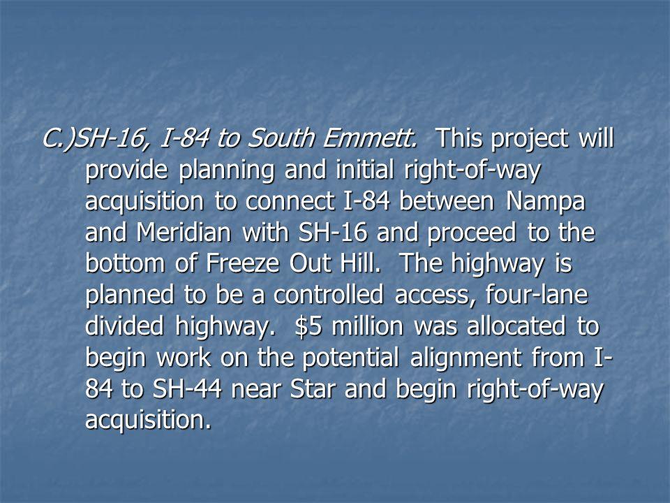 C. )SH-16, I-84 to South Emmett