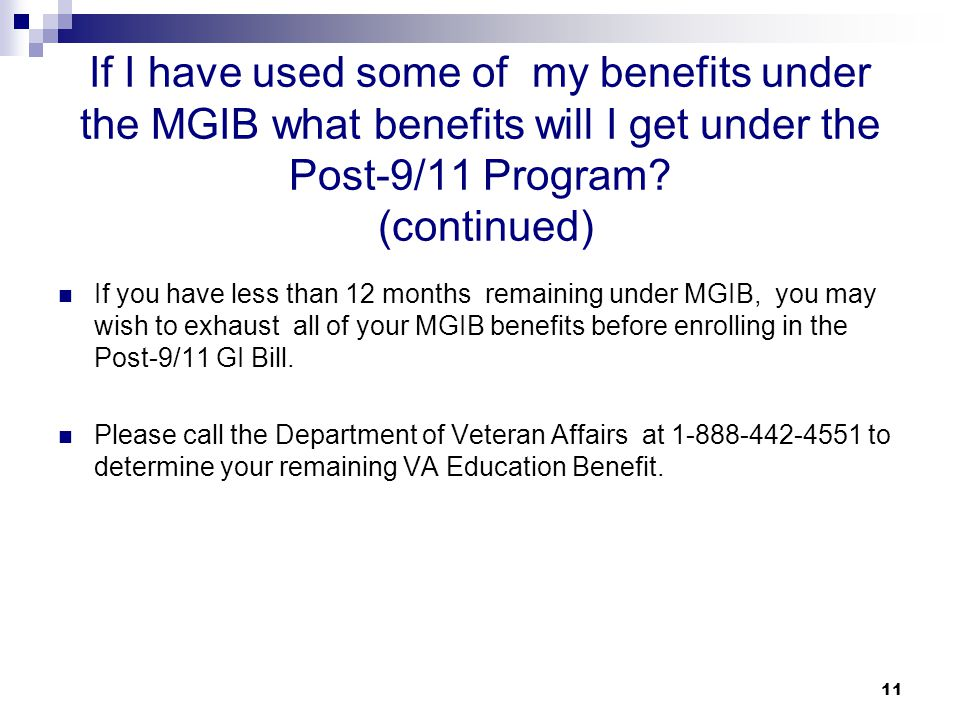 If I have used some of my benefits under the MGIB what benefits will I get under the Post-9/11 Program (continued)