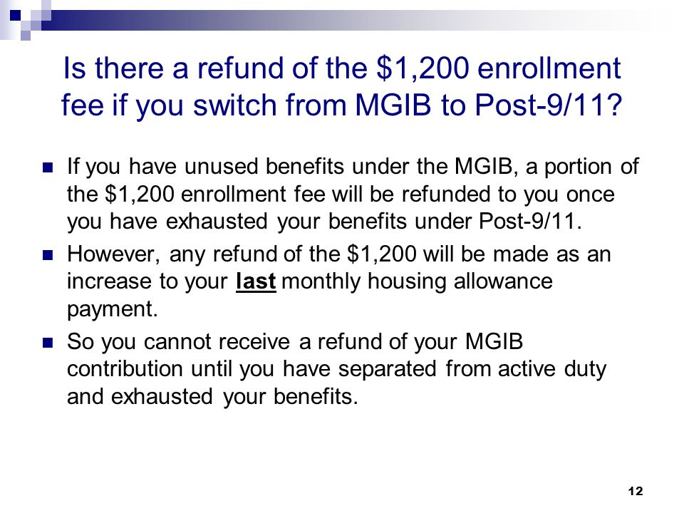 Is there a refund of the $1,200 enrollment fee if you switch from MGIB to Post-9/11