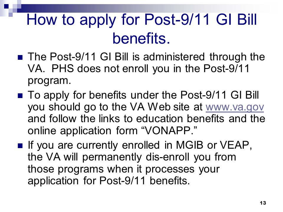How to apply for Post-9/11 GI Bill benefits.