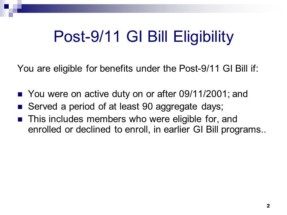 Post-9/11 GI Bill Eligibility