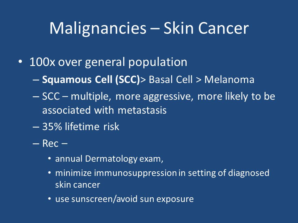 Malignancies – Skin Cancer