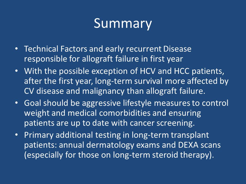 Summary Technical Factors and early recurrent Disease responsible for allograft failure in first year.